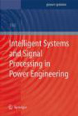 A Ukil - Intelligent Systems & Signal Processing in Power Engineering
