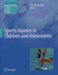 A Karantanas - Sports Injuries in Children and Adolescents