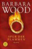 B Wood - Spur der Flammen
