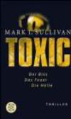 T Sullivan - Toxic Der Biss