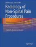 Mubin Syed,Azim Shaikh,M Syed - Radiology of Non-Spinal Pain Procedures