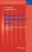 J Ganghoffer - Mechanics of Microstructured Solids