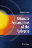 Michael Heller - Ultimate Explanations of the Universe