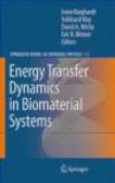 I Burghardt - Energy Transfer Dynamics in Biomaterial Systems