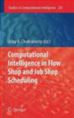 U Chakraborty - Computational Intelligence in Flow Shop and Job Shop