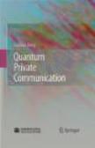 Guihua Zeng,G Zeng - Quantum Private Communication