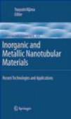 T Kijima - Inorganic and Metallic Nanotubular Materials