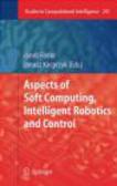 J Fodor - Aspects of Soft Computing Intelligent Robotics and Control