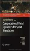 M Peters - Computational Fluid Dynamics for Sport Simulation