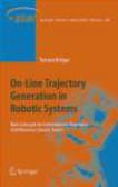 Torsten Kroger,T Kroger - On-Line Trajectory Generation in Robotic Systems