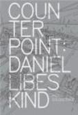 Paul Goldberger,P Goldberger - Counterpoint Daniel Libeskind