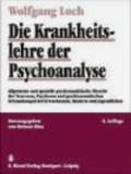 W Loch - Krankheits Lehre Psychoanalyse