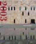 Deutsches Architektur Museum - Architecture in Germany Annual 2003