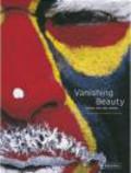 D Winkel - Vanishing Beauty Indigenous Body Art