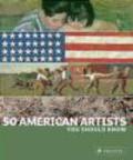 Debra Mancoff,D. Mancoff - 50 American Artists You Should Know