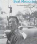 Sarah Greenough,S. Greenough - Beat Memories Photographs of Allen Ginsberg
