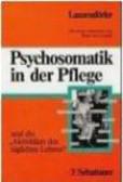C Lanzendorfer - Psychosomatik in der Pflege
