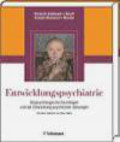 Herpertz-Dahlmann - Entwicklungspsychiatrie