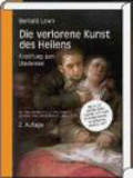 Lown - Verlorene Kunst des Heilens CD-ROM