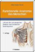Johannes Rohen - Funktionelle Anatomie des Menschen