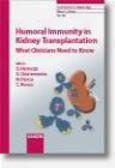 G Remuzzi - Humoral Immunity in Kidney Transplantation