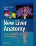 Hiroshi Yamamoto,Shinichi Okazumu,M Ryu - New Liver Anatomy