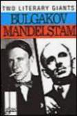 etc.,Mikhail Afanasevich Bulgakov,Mikhail Bulgakov - Bulgakov & Mandelstam