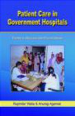 Rupinder Walia,Anurag Agarwal,R Walia - Patient Care In Government Hospitals