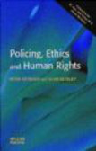 P Neyroud - Policing Ethics & Human Rights