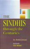 Motilal Jotwani,M Jotwani - Sindhis Trough The Centuries
