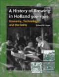 Richard Unger,R Unger - History Of Brewing In Holland 900-1900