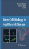 T Dittmar - Stem Cell Biology in Health and Disease