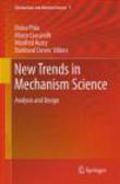 Doina Pisla - New Trends in Mechanism Science