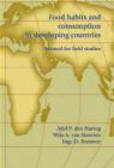 Adel P.Den Hartog,Inge D. Brouwer,Wija A.Van Staveren - Food Habits & Consumption in Developing Countries