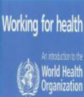 World Health Organization,UNAIDS,Who - Working For Health An Introduction