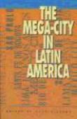 United Nations University,A Gilbert - Mega-City in Latin America