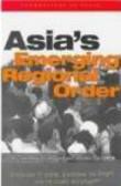 United Nations University - Asia`s Emerging Regional Order