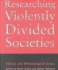 Robinson,Smyth - Researching Violently Divided Societies Ethical & Methodolog