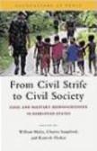 United Nations University Press,W Maley - From Civil Strife to Civil Society