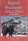 United Nations University Press,J Mackinlay - Regional Peacekeepers
