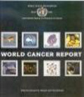 Bernard Stewart,Paul Kleihues,B Steward - World Cancer Report