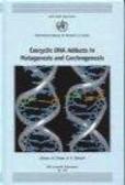 Beatrice Singer,H Bartsch - Exocyclic DNA Adducts in Mutagenesis & Carcinogenesis