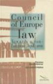Florence Benoit-Rohmer,Heinrich Klebes - Council of Europe Law Towards a Pan-European Legal Area