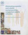 Eliminating Measles & Rubella & Preventing Congenital