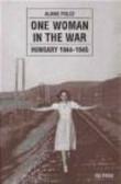 Alaine Polcz - One Woman in War