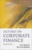 Bernt Arne Odegaard,Peter L. Bossaerts,Peter Bossaerts - Lectures on Corporate Finance