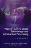 Wavelet Active Media Technology & Information Processing 2 v