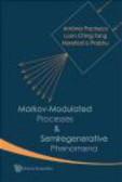 Loon Ching Tang,Antonio Pacheco,Narahari Prabhu - Markov-Modulated Processes & Semiregenerative Phenomena