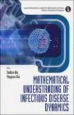 Stefan Ma,Ying Xia,S Ma - Mathematical Understanding of Infectious Disease Dynamics