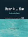 H Fritzsch - Murray Gell Mann